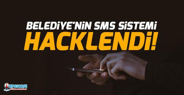 Belediye'nin SMS sistemi hacklendi!
