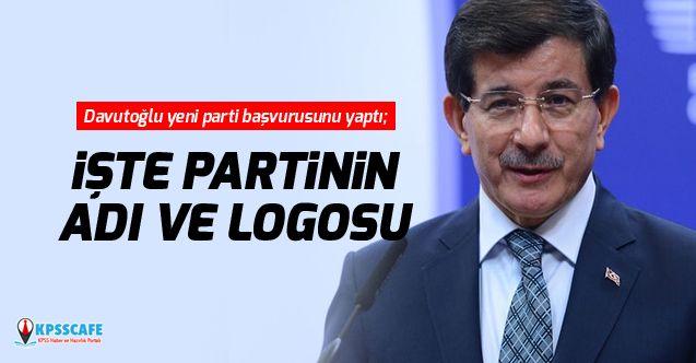 Ahmet Davutoğlu yeni parti başvurusunu yaptı; işte partinin adı ve logosu