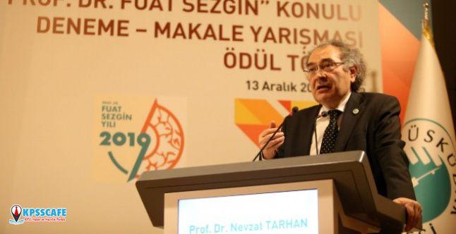 """Prof. Dr. Nevzat Tarhan: """"Biz rönesansın gerçek yüzünü Prof. Dr. Fuat Sezgin sayesinde öğrendik"""""""