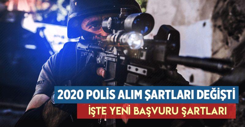 2020 Polis Alım Başvuru Şartları Değişti! EGM, POMEM, PAEM, Polis Akademisi yeni polis başvuru şartları...