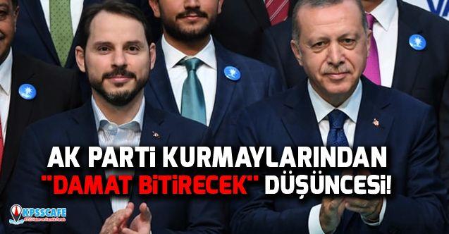 AK Parti kurmaylarından ''damat bitirecek'' düşüncesi!