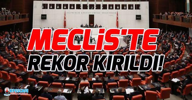 Meclis'te rekor kırıldı!
