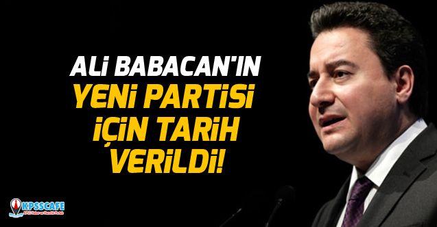 Ali Babacan'ın yeni partisi için tarih verildi!