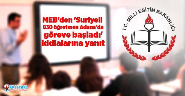 MEB'den 'Suriyeli 830 öğretmen Adana'da göreve başladı' iddialarına yanıt