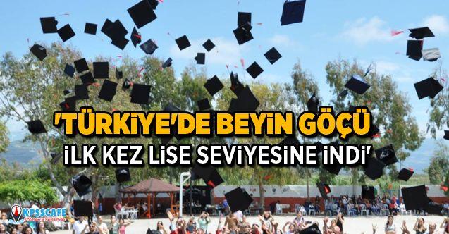 'Türkiye'de beyin göçü ilk kez lise seviyesine indi'