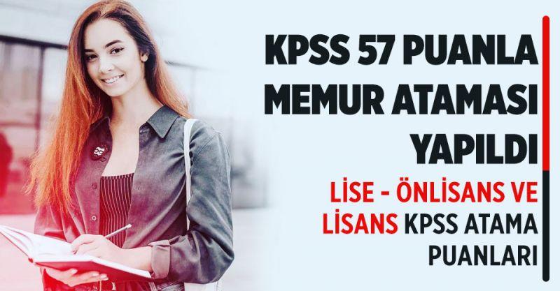 KPSS 57 Puanla Memur Ataması Yapıldı! Lise, Önlisans ve Lisans KPSS Atama Puanları...