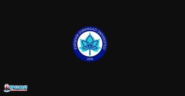 Eskişehir Osmangazi Üniversitesi Sürekli İşçi Alıyor! İşte Başvuru Şartları...