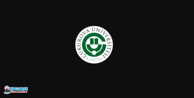 Çukurova Üniversitesi Personel Alıyor! İşte Başvuru Şartları...