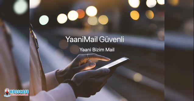 Türkiye'nin Yerli ve Milli e-posta servisi: YaaniMail hizmete girdi