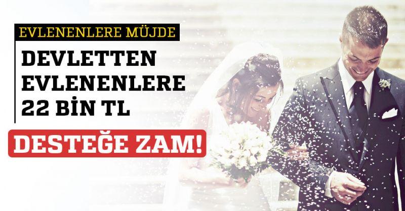 Evlenene Devletten 22 Bin TL!