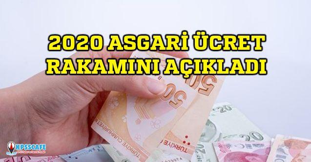 2020 Asgari Ücretin Ne Kadar Olacağını Açıkladı!