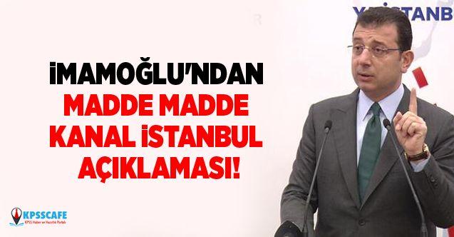 İmamoğlu'ndan madde madde Kanal İstanbul açıklaması!
