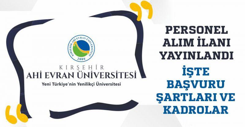Kırşehir Ahi Evran Üniversitesi Personel Alıyor! İşte Başvuru Şartları...