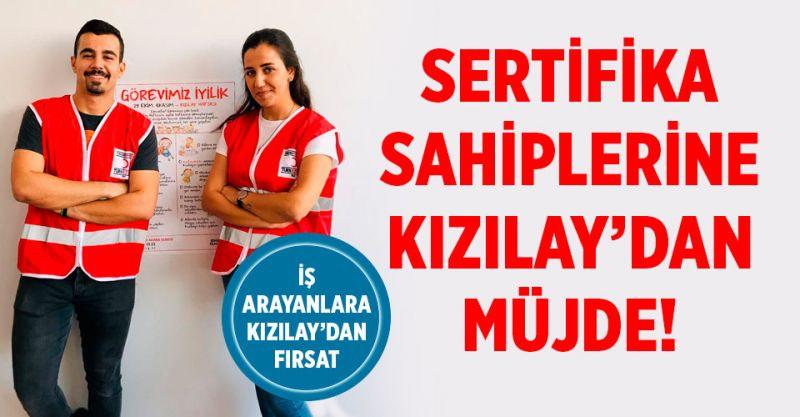 Kızılay'dan Sertifika Sahiplerine Müjde! İşe Alınacaklar! KPSS ŞARTI YOK!
