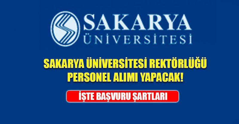 Sakarya Üniversitesi Rektörlüğü Personel alımı yapacak! İşte Başvuru Şartları...