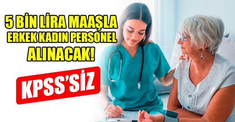 KPSS'siz 5 Bin Lira Maaşla Erkek Kadın Personel Alımı Yapılacak!