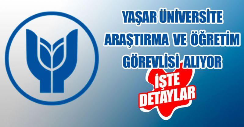 Yaşar Üniversitesi Araştırma ve Öğretim Görevlisi alıyor! İşte detaylar...