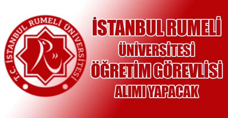 İstanbul Rumeli Üniversitesi Öğretim Görevlisi alıyor! İşte detaylar...