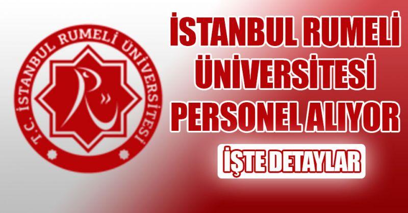 İstanbul Rumeli Üniversitesi Personel alıyor! İşte detaylar...