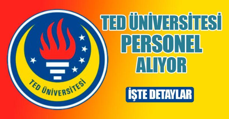 TED Üniversitesi personel alıyor! İşte detaylar...