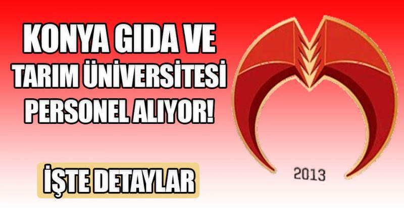 Konya Gıda ve Tarım Üniversitesi personel alıyor! İşte detaylar...