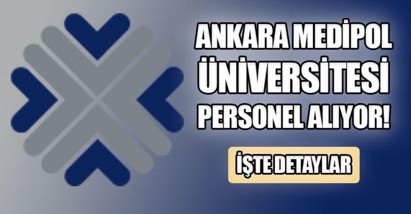 Ankara Medipol Üniversitesi 5 personel alıyor! İşte detaylar...
