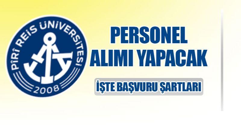 Piri Reis Üniversitesi 34 Personel alıyor! İşte detaylar...