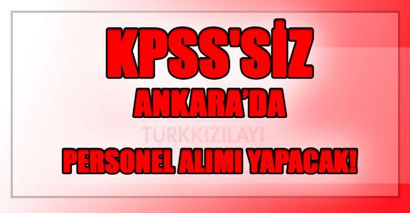 KPSS'siz personel alımı yapacak! Başvuru şartları açıklandı