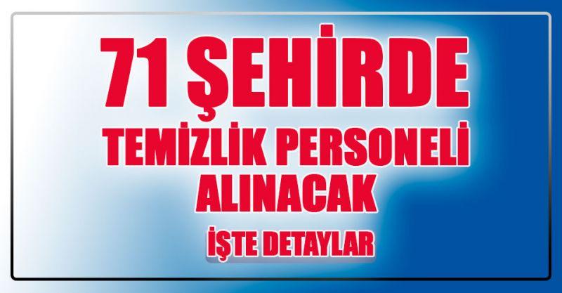 71 Şehirde Temizlik Personeli Alınacak!