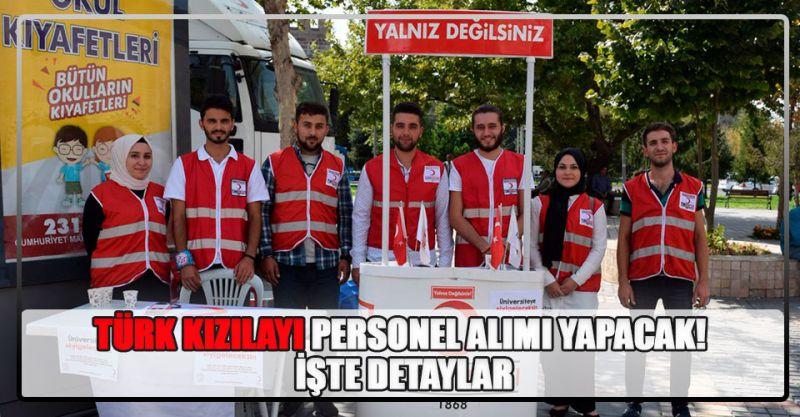 Türk Kızılayı Personel alımı yapacak! İşte Detaylar...