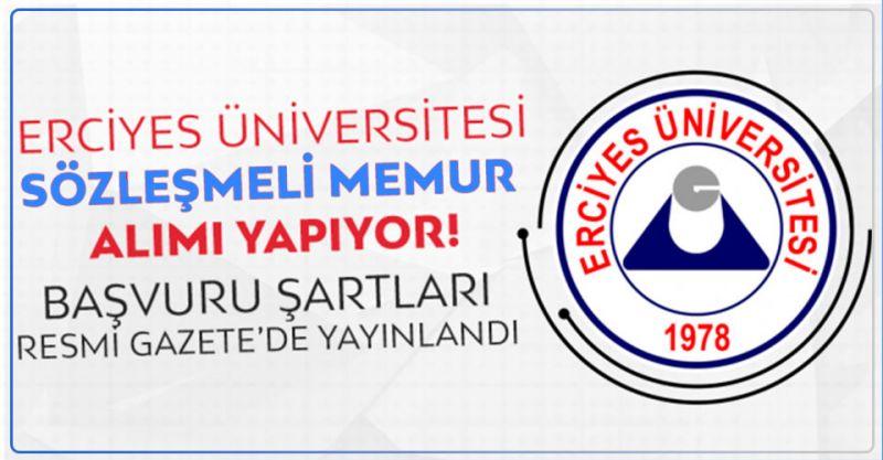Erciyes Üniversitesi Sözleşmeli Memur Alıyor! İşte Detaylar...