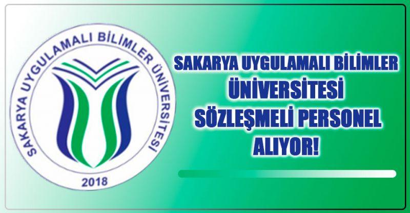 Sakarya Uygulamalı Bilimler Üniversitesi Sözleşmeli Personel Alıyor!