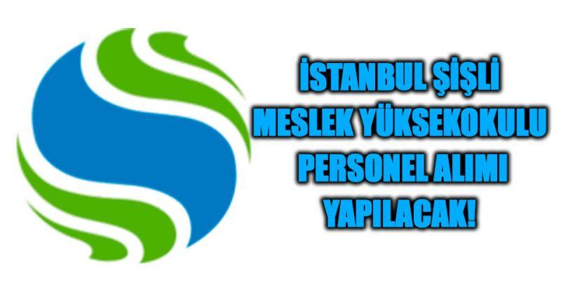 İstanbul Şişli Meslek Yüksekokulu Müdürlüğüne Personel Alımı Yapılacak!
