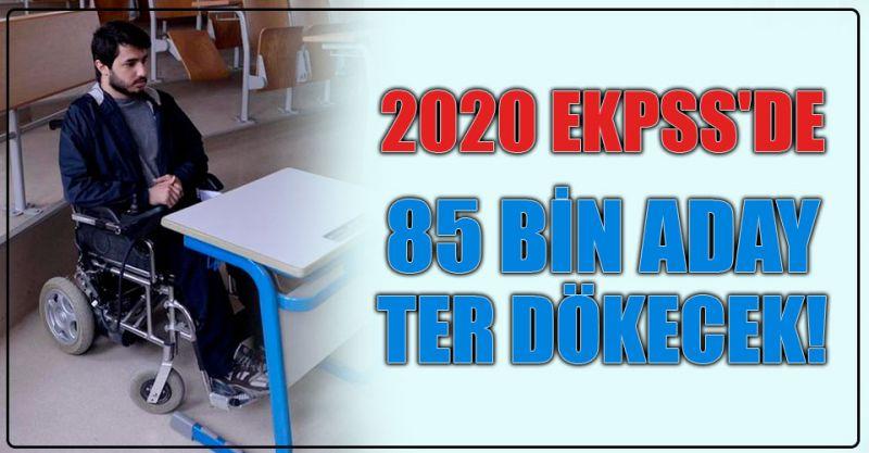 2020 EKPSS'de 85 Bin Aday Ter Dökecek!
