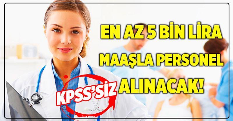 KPSS'siz üniversiteye sağlık personeli alınacak! İşte detaylar...