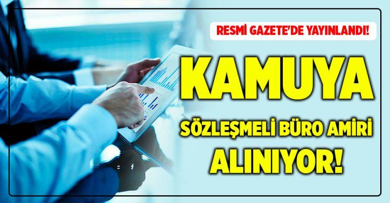 Resmi gazete'de yayınlandı! Kamuya Sözleşmeli Büro Amiri alınıyor!