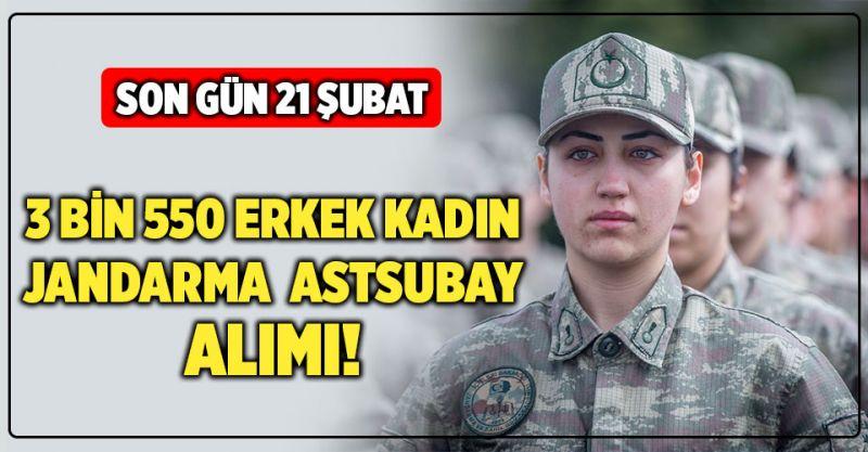 3 Bin 550 Erkek Kadın Jandarma Astsubay Alımı! Son Gün 21 Şubat...