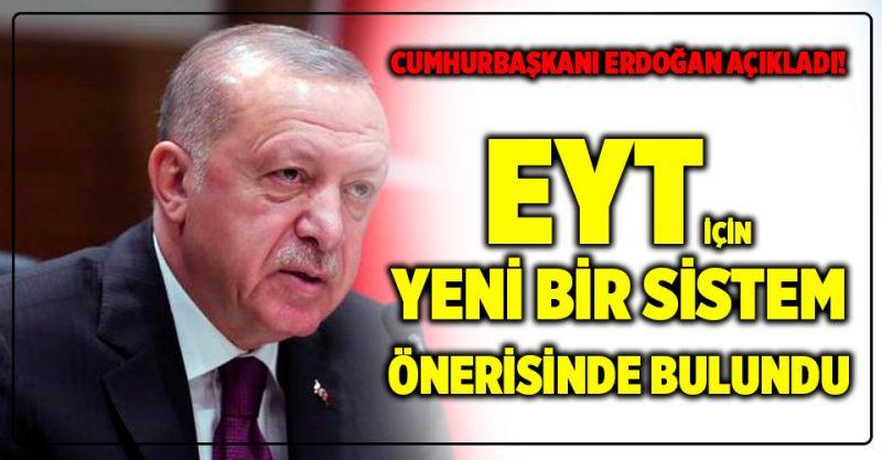 Cumhurbaşkanı Erdoğan'dan EYT ile ilgili açıklama!