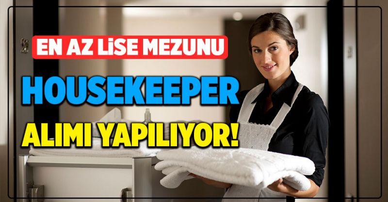 Housekeeper Alımı Yapılıyor! İşte Detaylar...