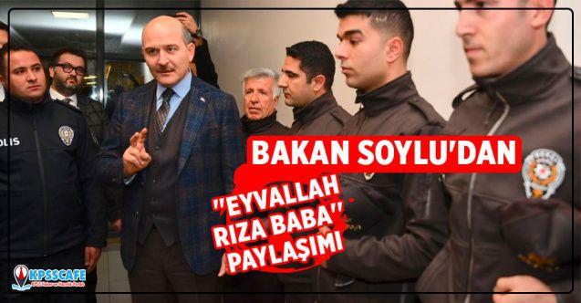 Bakan Soylu'dan Arka Sokaklar Dizisine ''Eyvallah Rıza Baba'' Paylaşımı