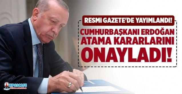 Resmi Gazete'de yayımlandı: Cumhurbaşkanı Erdoğan atama kararlarını onayladı!