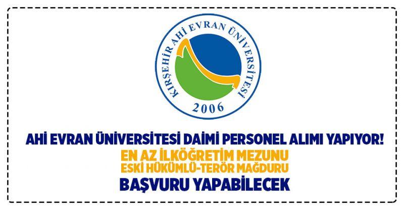 Ahi Evran Üniversitesi Daimi Personel Alımı Yapıyor!