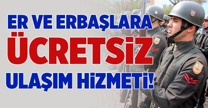 Er ve Erbaşlara Ücretsiz Ulaşım Hizmeti!