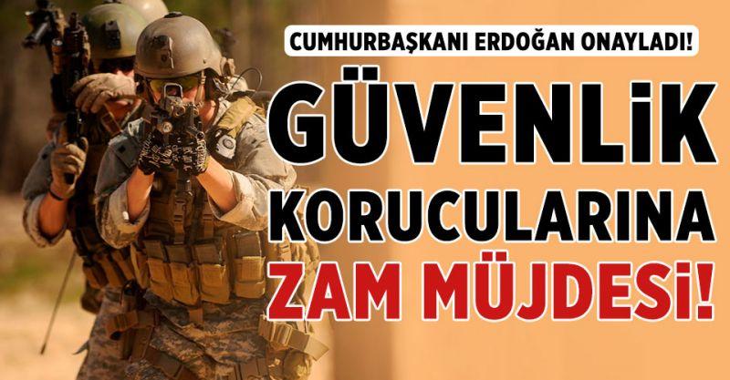 Erdoğan Onayladı! Güvenlik Korucularına Zam Müjdesi!