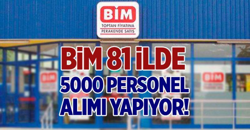 Bim 81 İlde 5000 Personel Alımı Yapıyor!