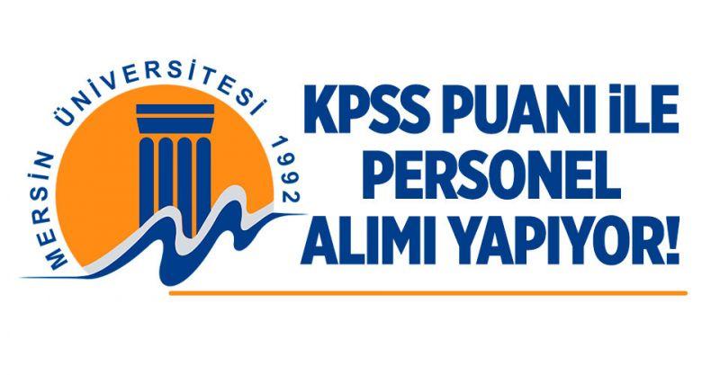 Mersin Üniversitesi Personel Alımı Yapıyor! İşte Detaylar...