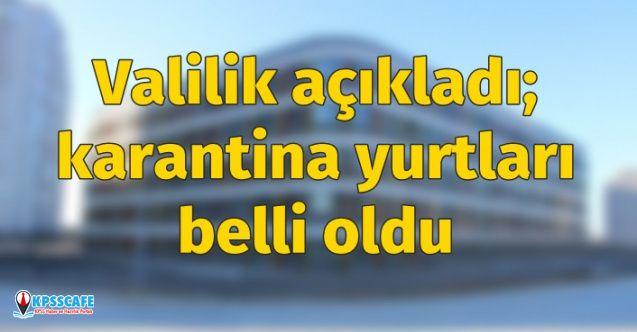 Valilik duyurdu: İstanbul'da hangi yurtlar karantina yapıldı?