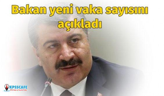 Sağlık Bakanı Fahrettin Koca yeni vaka sayısını açıkladı! Türkiye'de koronavirüs hasta sayısı ne kadar oldu?