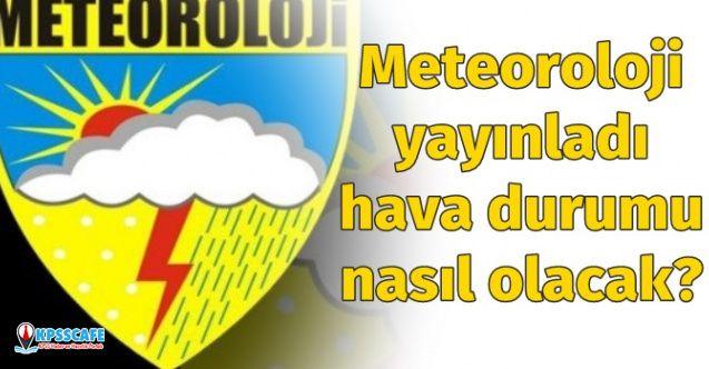 Meteoroloji Genel Müdürlüğü yayınladı: 18 Mart 2020 Çarşamba hava durumu nasıl olacak?