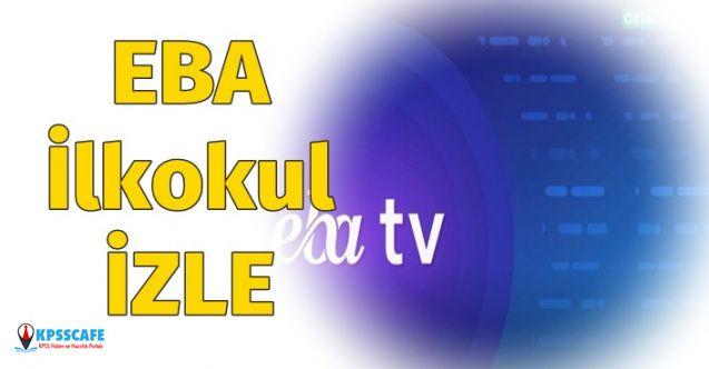 EBA TV İlkokul İzleme Adresi 24 Mart 2020! EBA TV İlkokul Frekans Bilgisi Nedir?